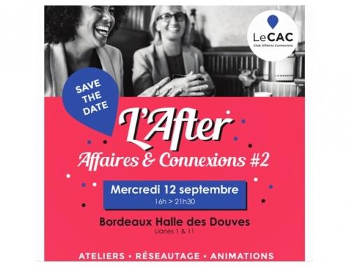 CTP GUYENNE à l'After « Affaires & Connexions » – CAC 33